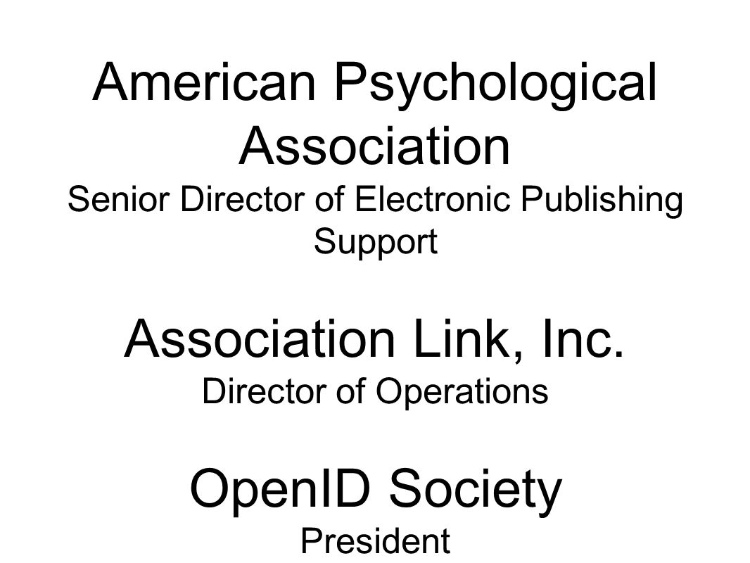 American Psychological Association Senior Director of Electronic Publishing Support Association Link, Inc.