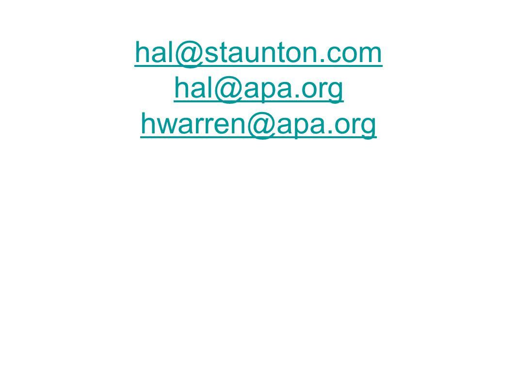 hal@staunton.com hal@apa.org hwarren@apa.org
