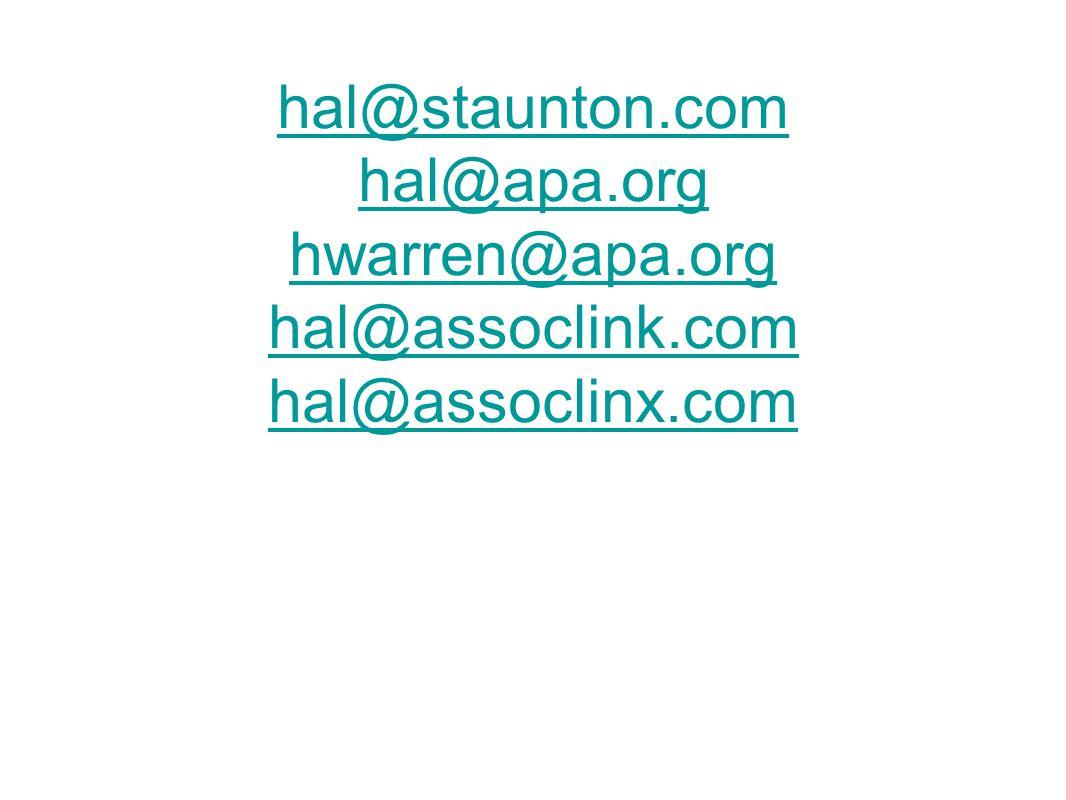 hal@staunton.com hal@apa.org hwarren@apa.org hal@assoclink.com hal@assoclinx.com