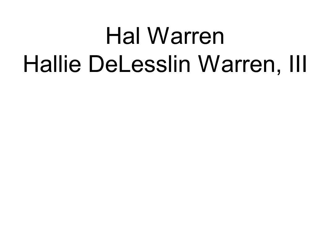 Hal Warren Hallie DeLesslin Warren, III