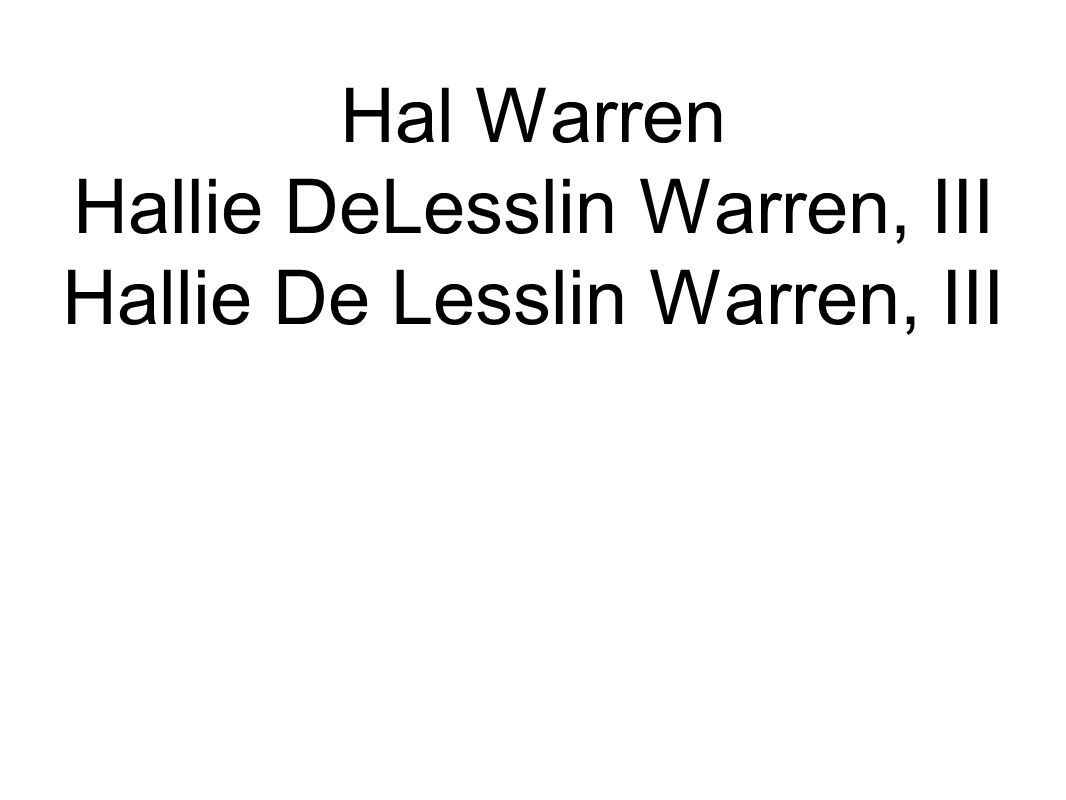 Hal Warren Hallie DeLesslin Warren, III Hallie De Lesslin Warren, III