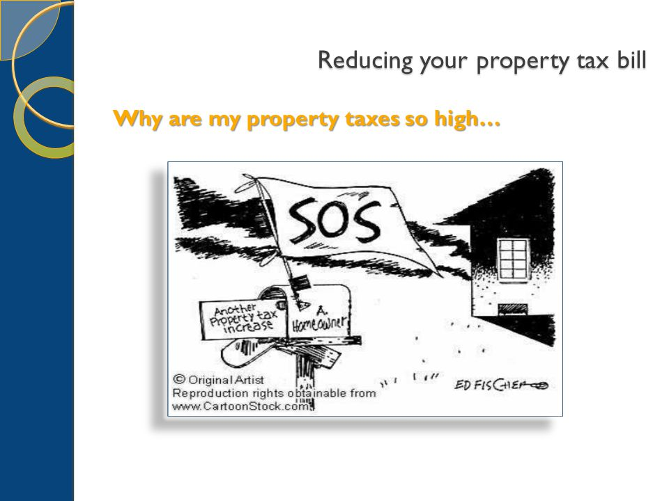 Reducing your property tax bill H.