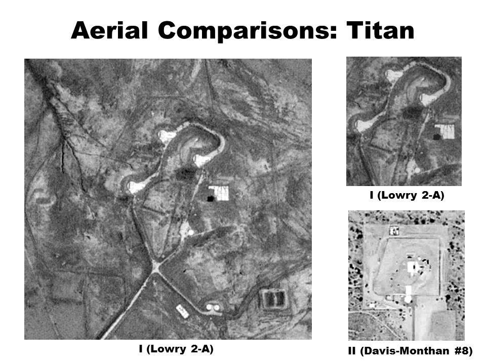 Aerial Comparisons: Titan I (Lowry 2-A) II (Davis-Monthan #8) I (Lowry 2-A)