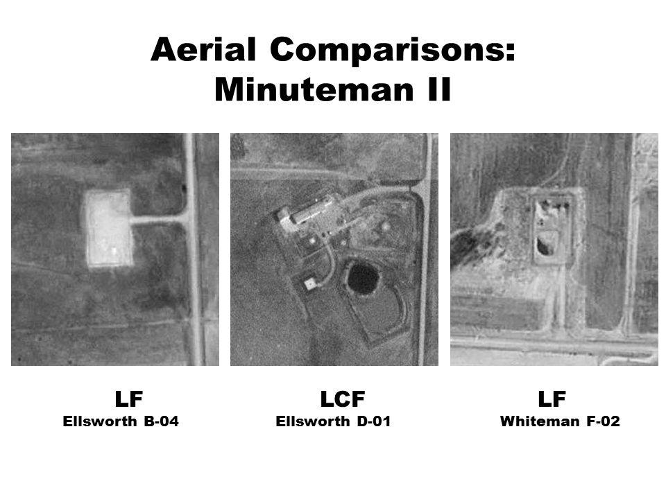 Aerial Comparisons: Minuteman II LF Ellsworth B-04 LCF Ellsworth D-01 LF Whiteman F-02