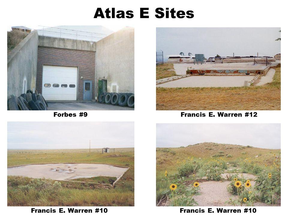 Atlas E Sites Forbes #9Francis E. Warren #12 Francis E. Warren #10