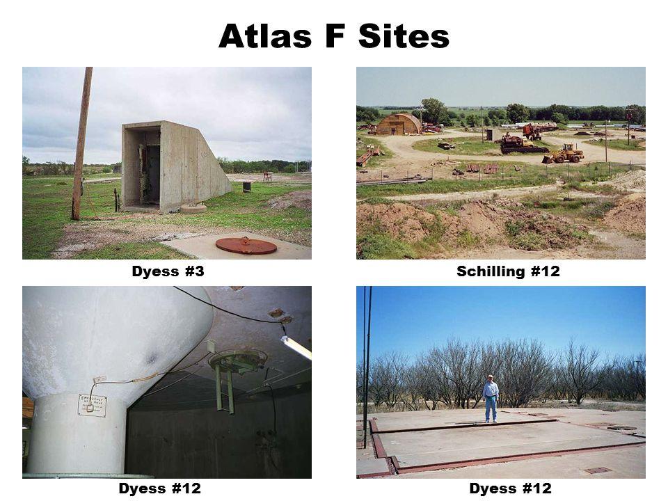 Atlas F Sites Dyess #3Schilling #12 Dyess #12