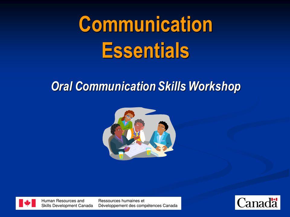 Communication Essentials Oral Communication Skills Workshop