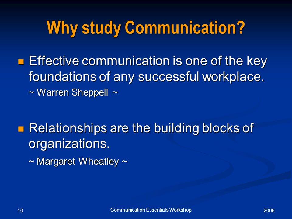 200810 Communication Essentials Workshop Why study Communication.