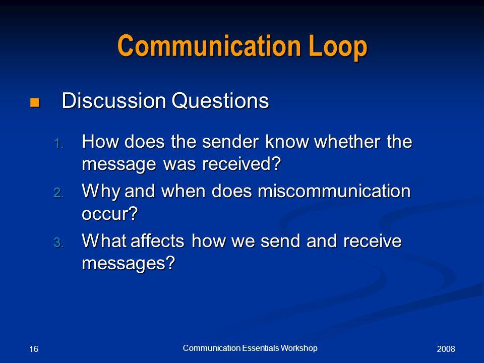 200816 Communication Essentials Workshop Communication Loop Discussion Questions Discussion Questions 1.