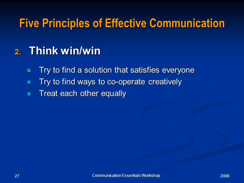 200827 Communication Essentials Workshop Five Principles of Effective Communication 2.