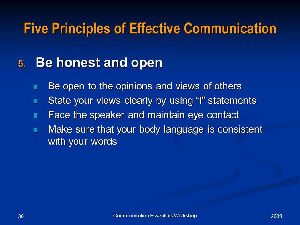 200830 Communication Essentials Workshop Five Principles of Effective Communication 5.