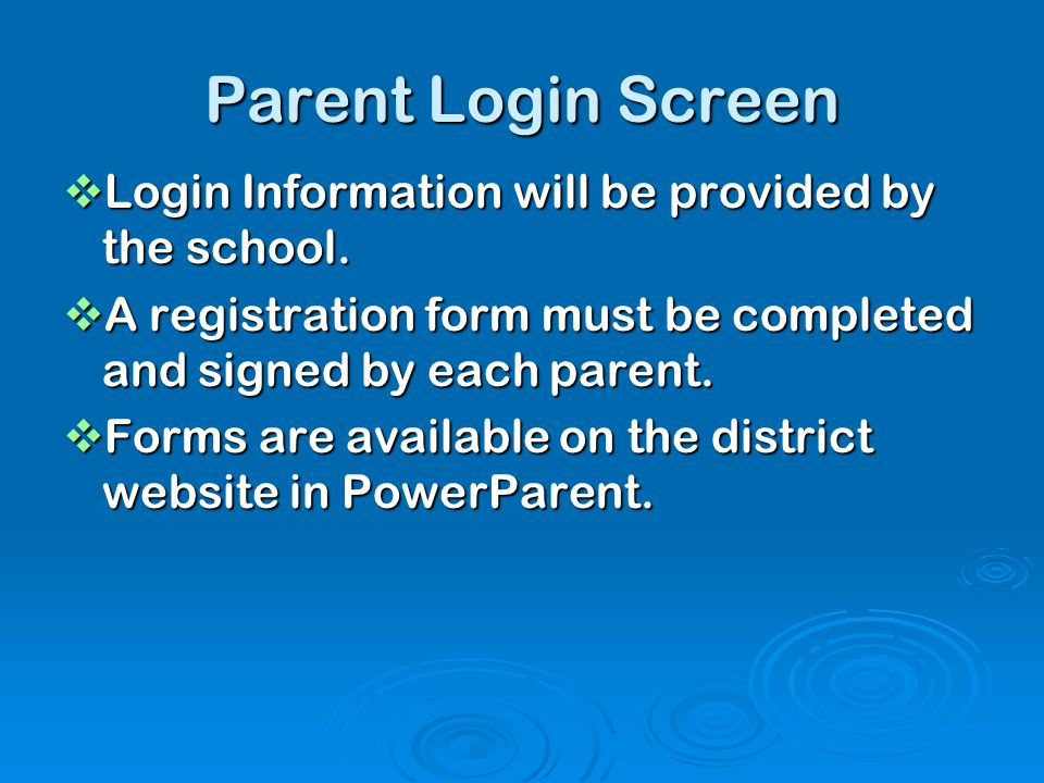 PowerParent Login Screen  A detailed User Document is available on the District Website.
