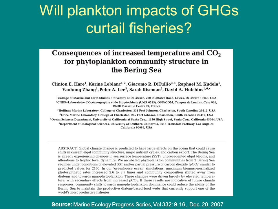 Will plankton impacts of GHGs curtail fisheries.