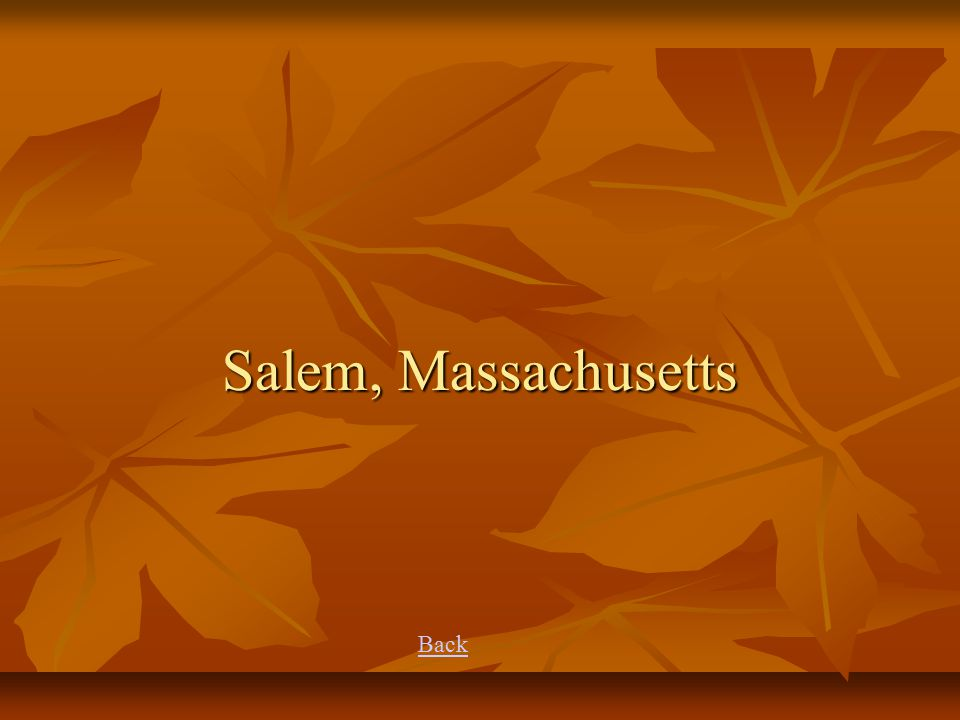 Salem, Massachusetts Back