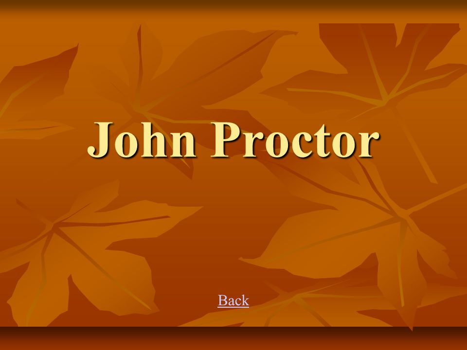 John Proctor Back