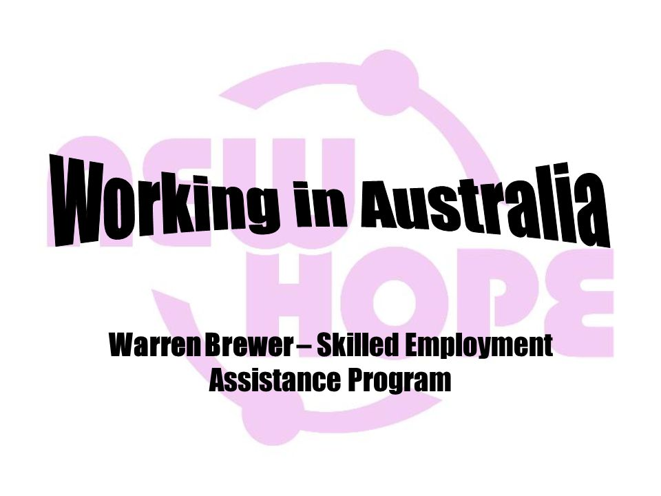 Warren Brewer – Skilled Employment Assistance Program