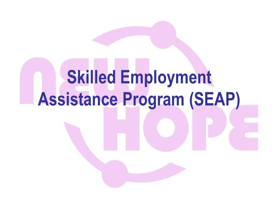 Skilled Employment Assistance Program (SEAP)