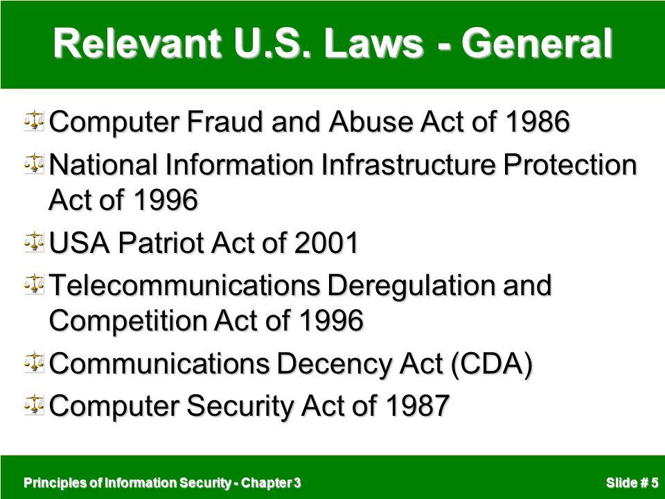 Principles of Information Security - Chapter 3 Slide # 5 Relevant U.S.