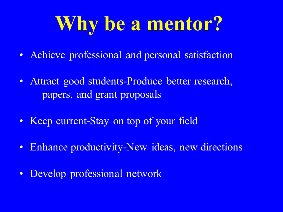 Why be a mentor.