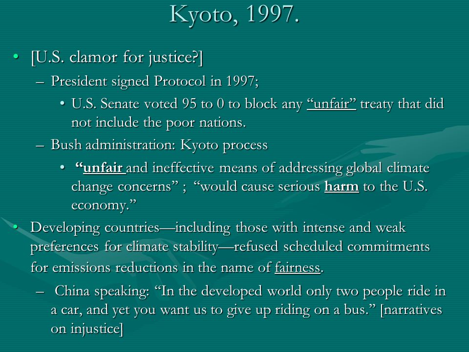 Kyoto, 1997. [U.S. clamor for justice ][U.S.
