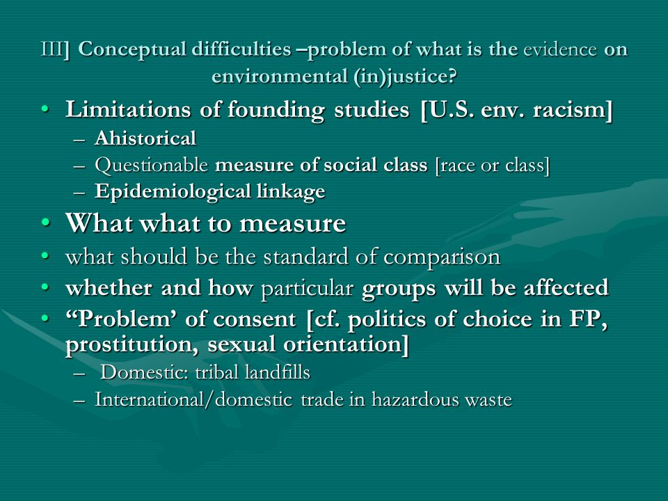 III] Conceptual difficulties –problem of what is the evidence on environmental (in)justice.