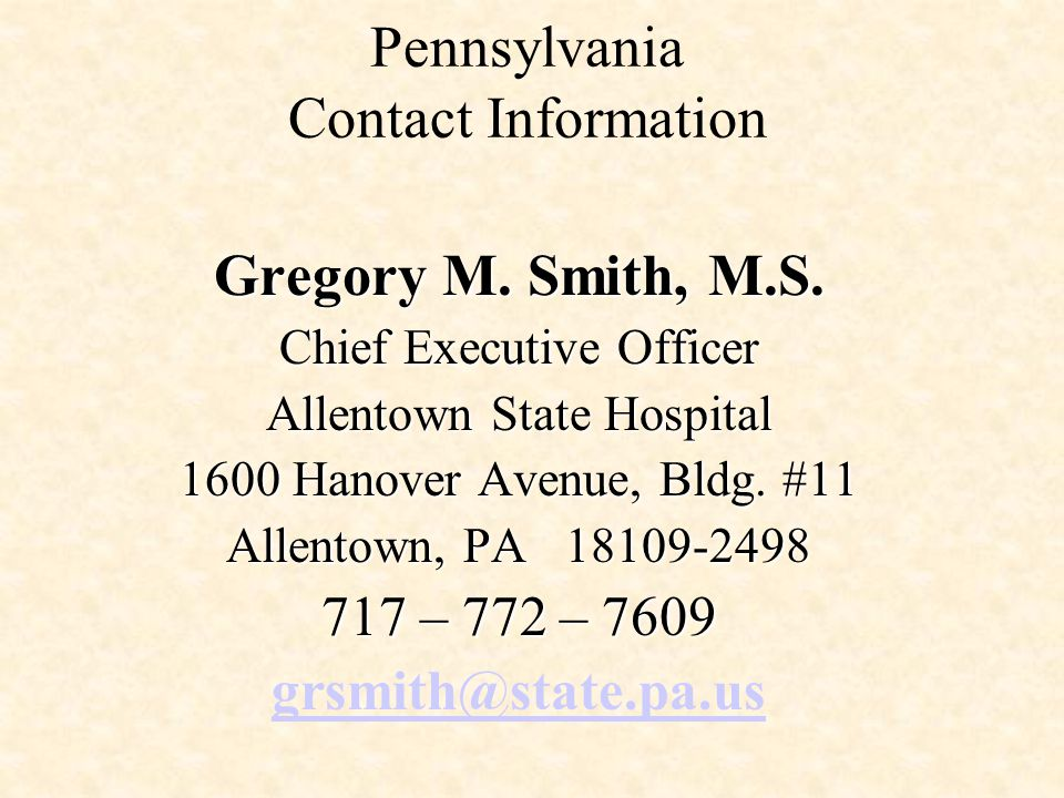 Pennsylvania Contact Information Gregory M. Smith, M.S.