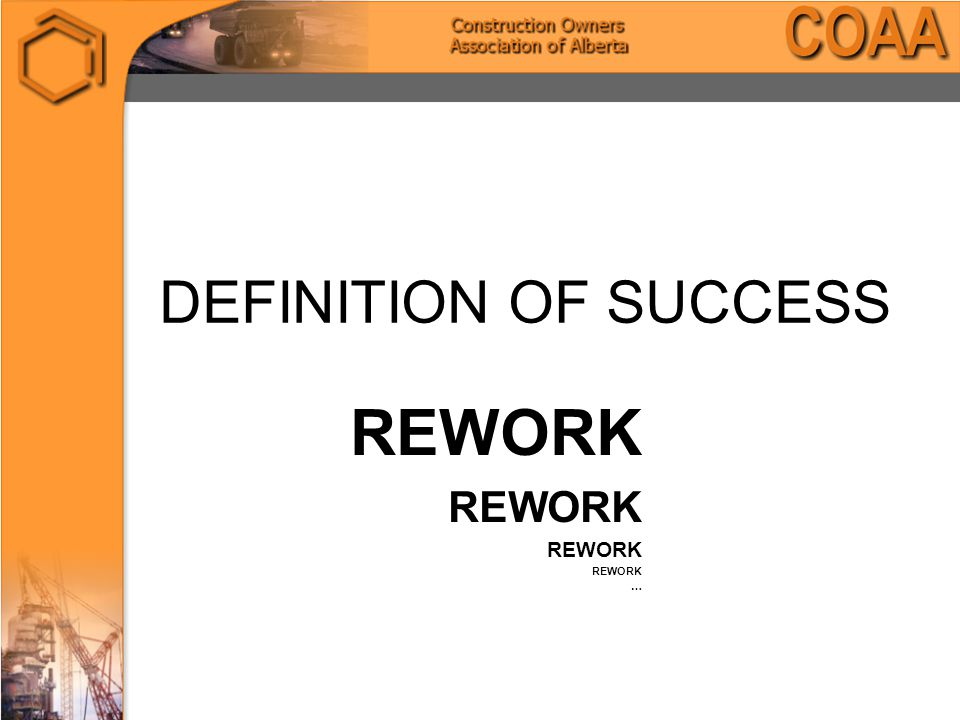 DEFINITION OF SUCCESS REWORK …