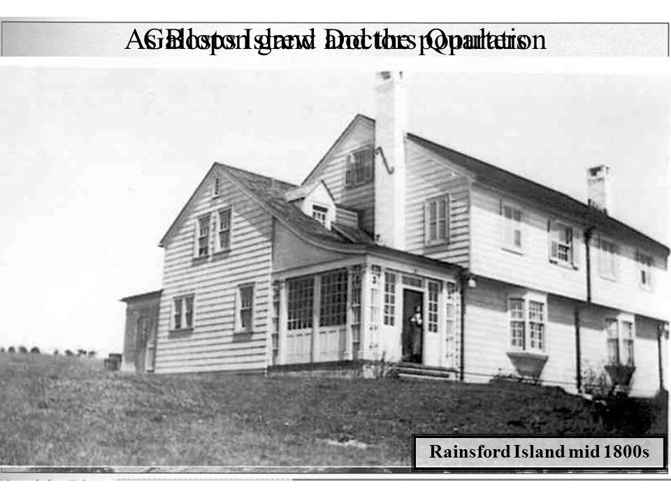 As Boston grew and the population increased the islands were used to house quarantine hospitals for immigrants and people with incurable diseases.