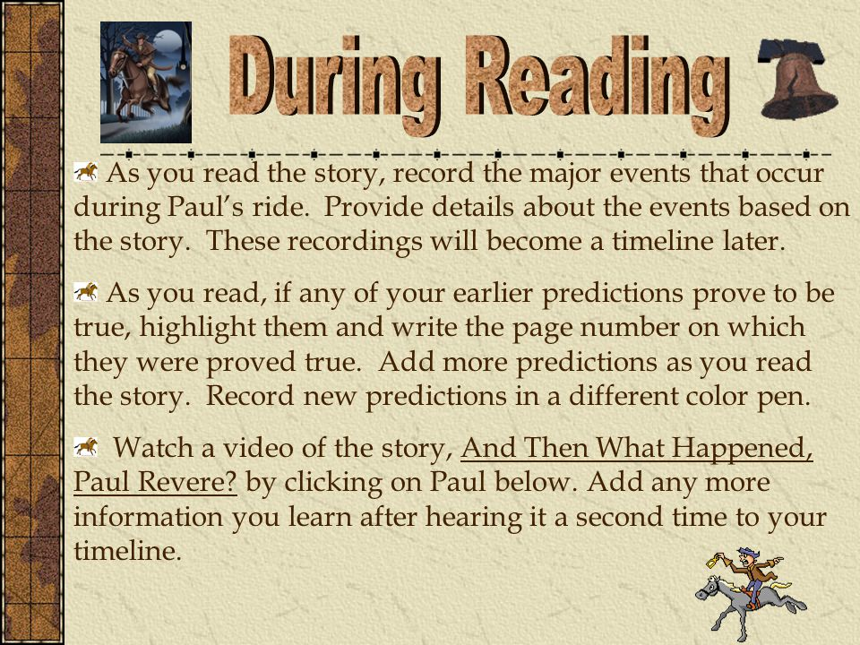 As you read the story, record the major events that occur during Paul's ride.