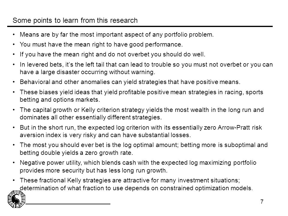 7 Some points to learn from this research Means are by far the most important aspect of any portfolio problem. You must have the mean right to have go