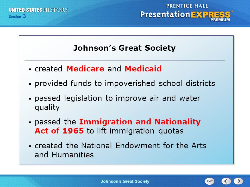 Chapter 25 Section 1 The Cold War Begins Section 3 Johnson's Great Society created Medicare and Medicaid provided funds to impoverished school distric