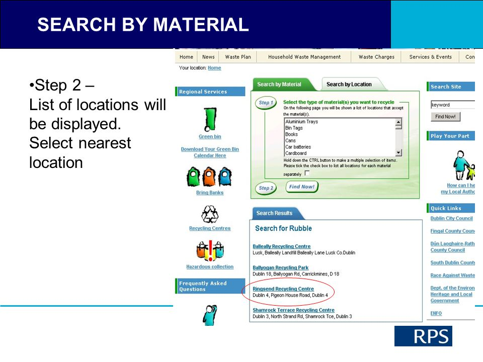 SEARCH BY MATERIAL Step 2 – List of locations will be displayed. Select nearest location