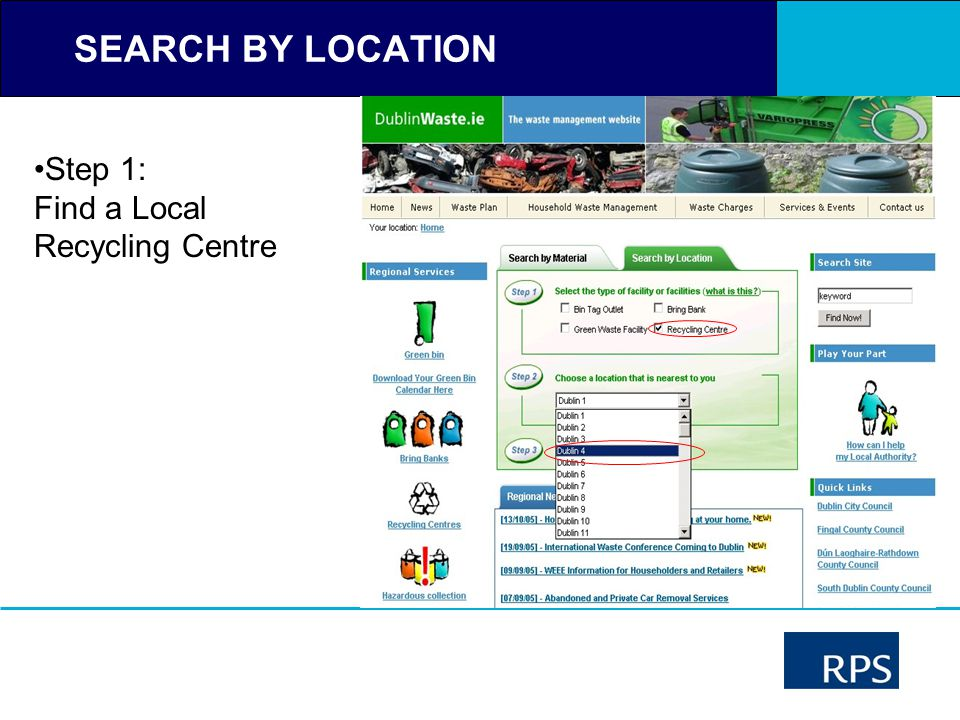 SEARCH BY LOCATION Step 1: Find a Local Recycling Centre