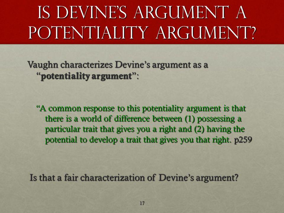 Is Devine s argument a potentiality argument.