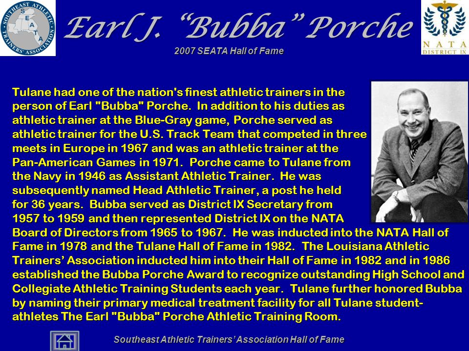 Southeast Athletic Trainers' Association Hall of Fame Earl J.