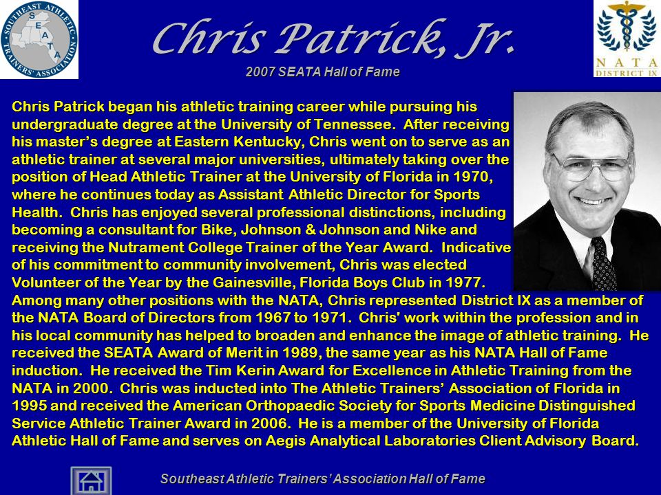 Southeast Athletic Trainers' Association Hall of Fame Chris Patrick, Jr.