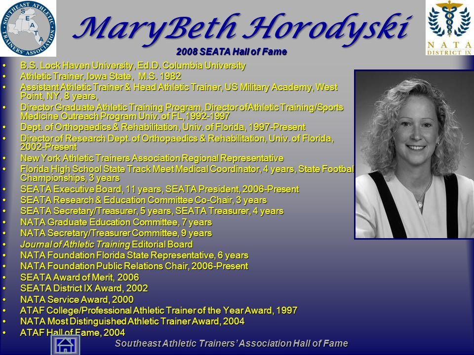 Southeast Athletic Trainers' Association Hall of Fame MaryBeth Horodyski B.S.