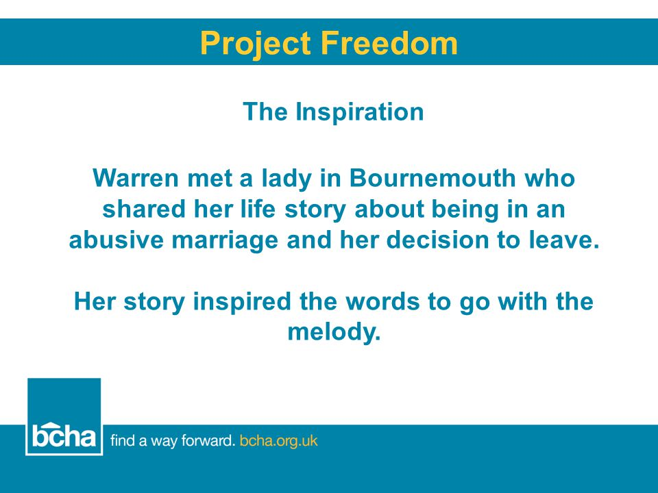 The Inspiration Project Freedom Warren met a lady in Bournemouth who shared her life story about being in an abusive marriage and her decision to leave.