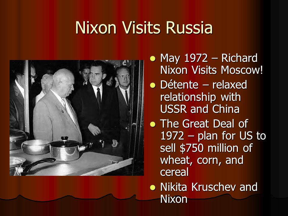 Nixon Visits Russia May 1972 – Richard Nixon Visits Moscow.