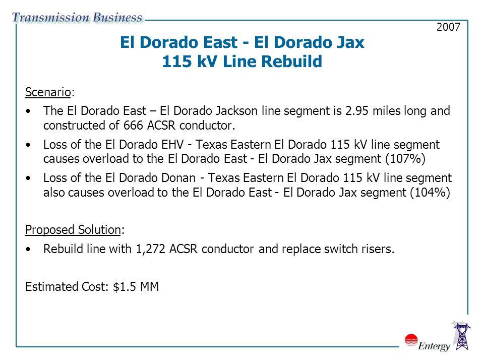 El Dorado East - El Dorado Jax 115 kV Line Rebuild Scenario: The El Dorado East – El Dorado Jackson line segment is 2.95 miles long and constructed of 666 ACSR conductor.