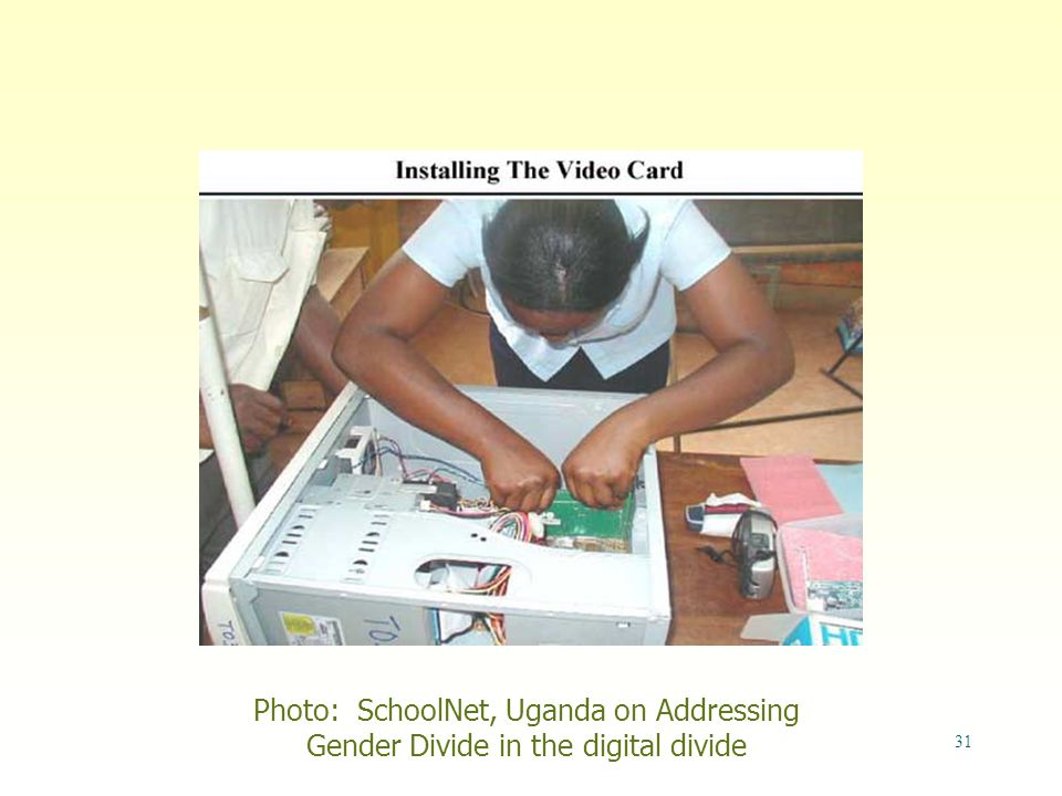 31 Photo: SchoolNet, Uganda on Addressing Gender Divide in the digital divide