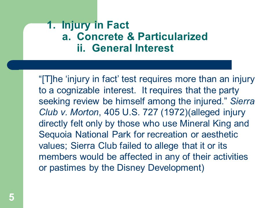 5 1. Injury in Fact a. Concrete & Particularized ii.