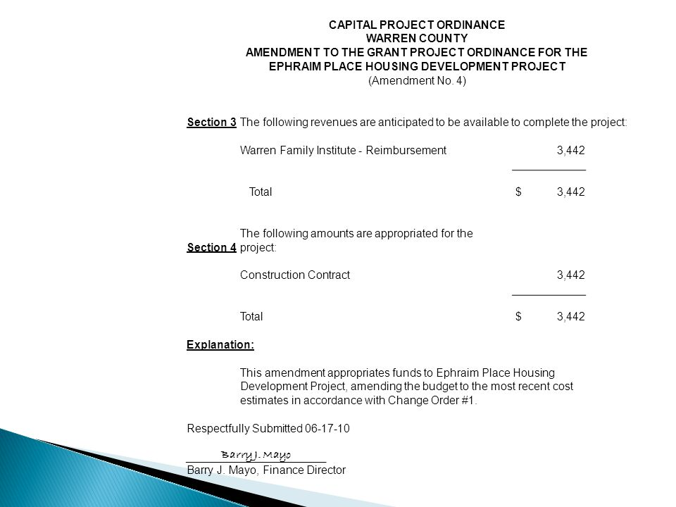 CAPITAL PROJECT ORDINANCE WARREN COUNTY AMENDMENT TO THE GRANT PROJECT ORDINANCE FOR THE EPHRAIM PLACE HOUSING DEVELOPMENT PROJECT (Amendment No.