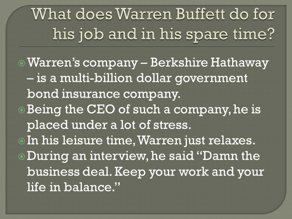  Warren is jealous of everyone else in the world.