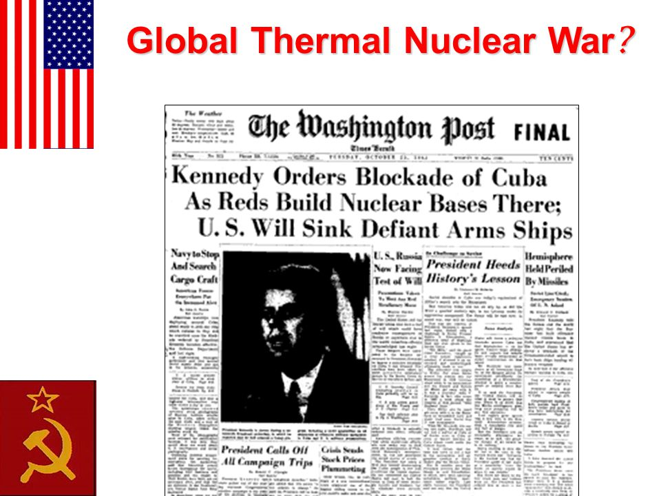 Global Thermal Nuclear War ?