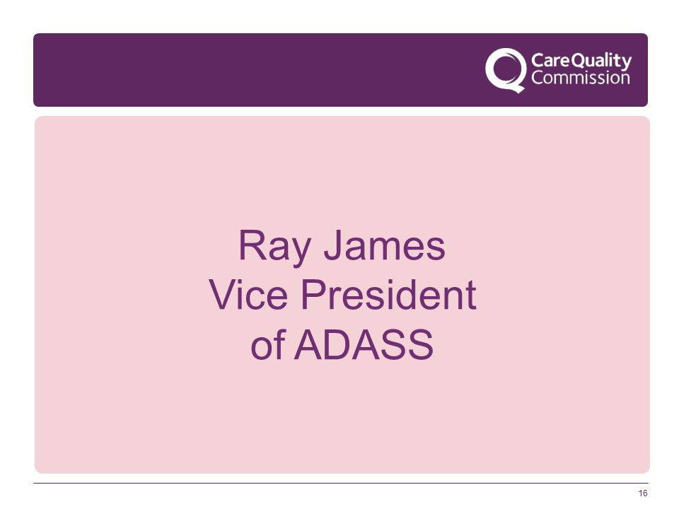 16 Ray James Vice President of ADASS