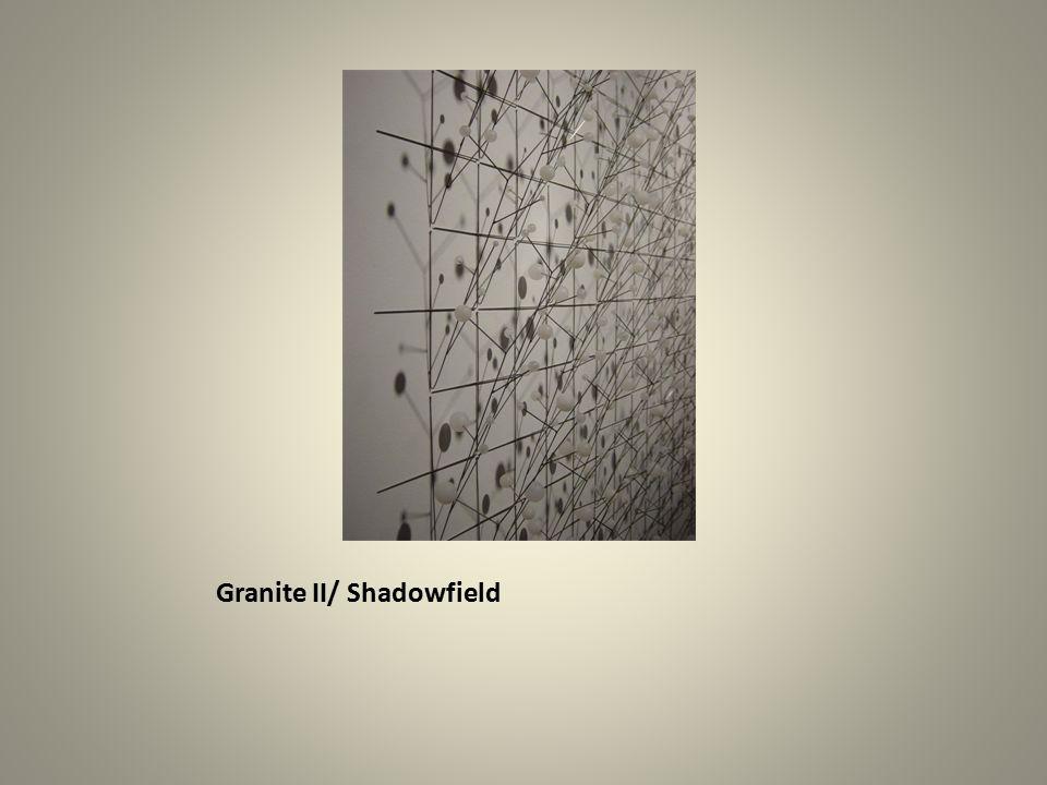 Granite II/ Shadowfield