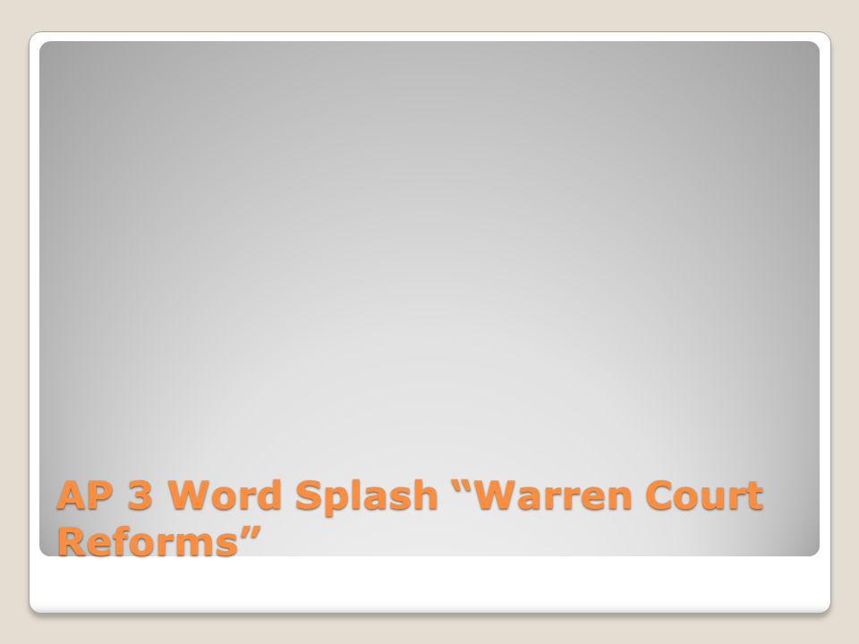 AP 3 Word Splash Warren Court Reforms