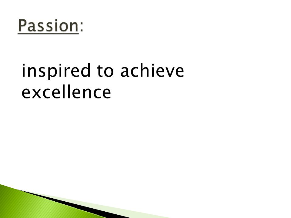 inspired to achieve excellence