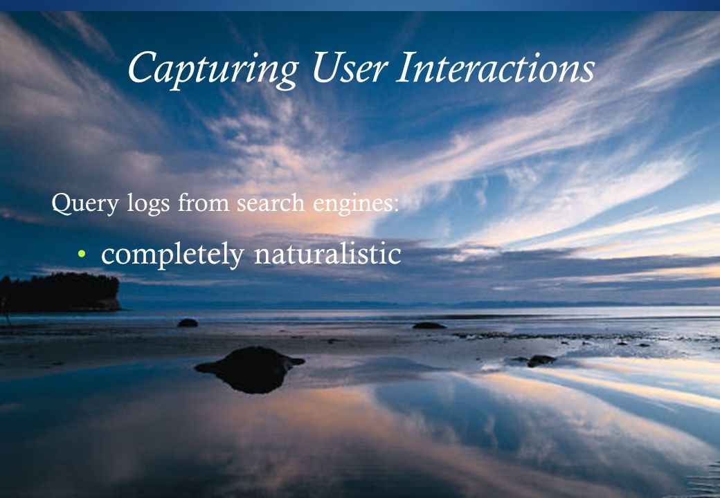 Capturing User Interactions